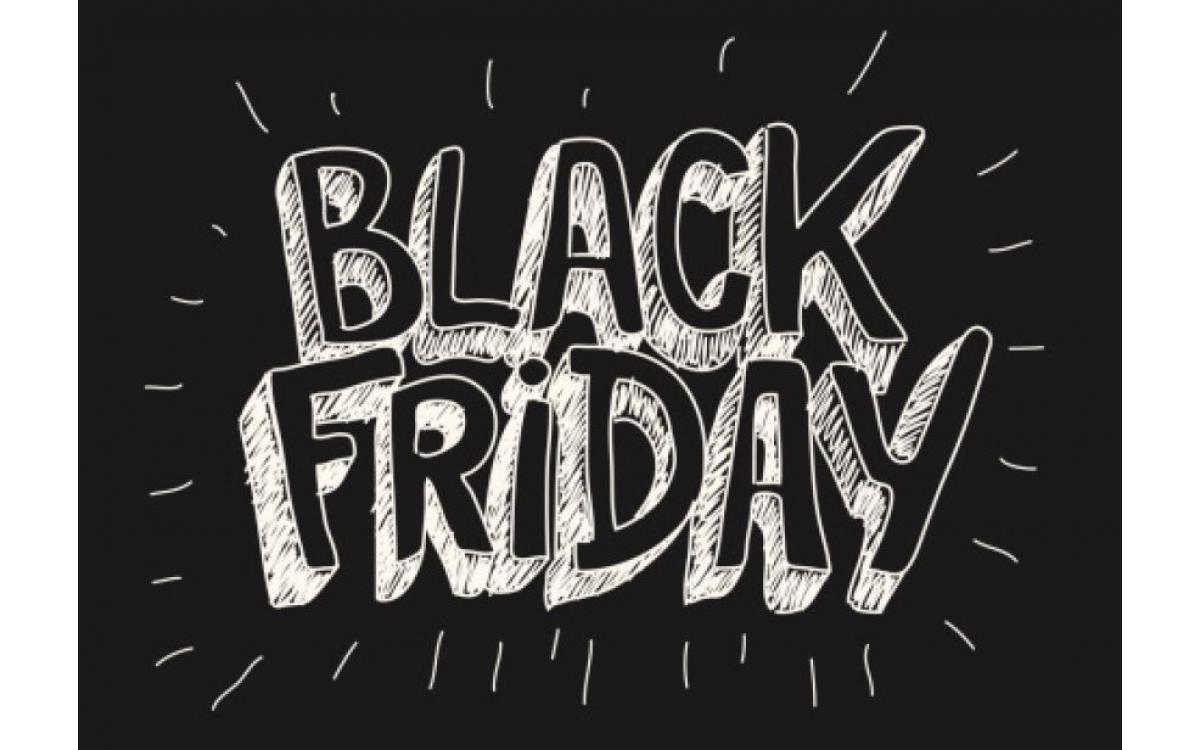 *** Black Friday ***